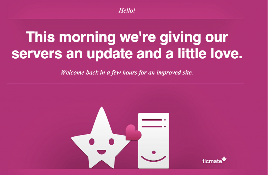 This morning we're giving our servers an update and a little love.
